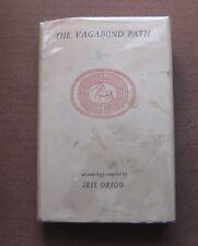 THE VAGABOND PATH by Iris Origo - 1st HCDJ 1972 - vagabonding