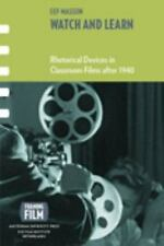 NEW - Watch and Learn: Rhetorical Devices in Classroom Films after 1940