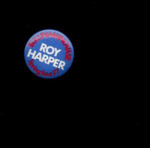 ROY HARPER ~ Orig 1977 promotional pin badge/button. BULLINAMINGVASE. M.