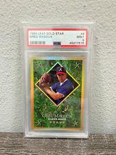 1994 Leaf Greg Maddux Gold Star #8 PSA 9 Mint Atlanta Braves #7873/10000 POP 8