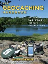 Geocaching Handbook : The Guide by Layne Cameron (2017, Paperback)