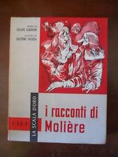 I racconti di Moliere illustrato Gastone Regosa  La Scala D'Oro UTET 1960 [G414]
