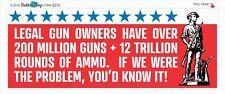 LEGAL GUN OWNERS-NOT THE PROBLEM - CONSERVATIVE POLITICAL BUMPER STICKER #9270