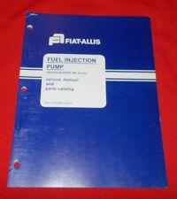 Fiat Allis Fuel Injection Pump (Roosa Master DM Series) Service & Parts Mauual