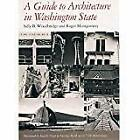 A Guide to Architecture in Washington State  An Environmental Per