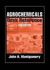 Agrochemicals Desk Reference by Montgomery, John H.