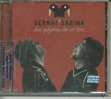 SERRAT & SABINA DOS PAJAROS DE UN TIRO SEALED CD NEW