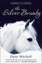The Silver Brumby by Elyne Mitchell (Paperback, 2011)