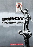 BANKSY 2017 Unofficial A3 Wall Calendar - Hard to find version - Last few!