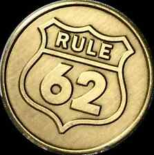 Rule 62 Don't Take Yourself Too Damn Serious AA Chip Sobriety Medallion Coin