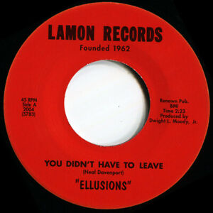 ELLUSIONS  YOU DIDNT HAVE TO LEAVE Soul Northern Motown