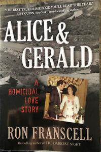 Alice & Gerald: A Homicidal Love Story (Large Paperback)
