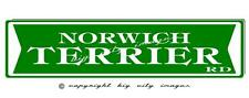 Norwich Terrier Dog Aluminum St Sign 6X24 Free shipping