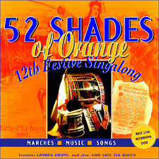*** 52 SHADES   OF  ORANGE ***  LOYALIST/ORANGE/ULSTER/CD