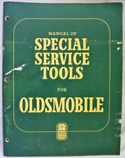 OLDSMOBILE AUTOMOBILE SPECIAL SERVICE KENT MOORE TOOLS MANUAL 1947 VINTAGE CARS