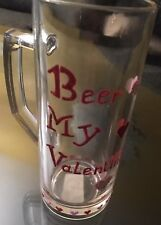 "Handmade Valentine's Day Beer Glass ""Beer My Valentine's 0.3L/10oz��"