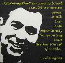 FRED ROGERS QUOTE - Mr Rogers - Unconditional Love - Printed Patch - Sew On