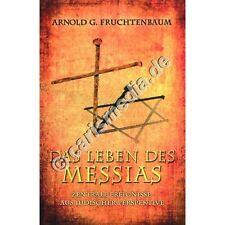 DAS LEBEN DES MESSIAS - Arnold G. Fruchtenbaum - Aus jüdischer Perspektive  °CM°
