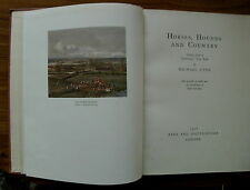 HORSES HOUNDS & COUNTRY BY MICHAEL LYNE 1938 1ST ED. HUNTING SPORT BOOK