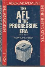 The AFL in the Progressive Era 1910-1915 / HC DJ 1980 / Philip S. Foner