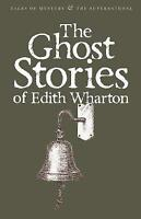 (Good)-Ghost Stories of Edith Wharton (Wordsworth Mystery & Supernatural) (Paper