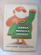 Santa Makes a Change by Sol Chaneles Illustrated by Jerome Snyder c1970