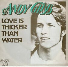 7inch ANDY GIBB ( BEE GEES) love is thicker than water HOLLAND EX+ 1977