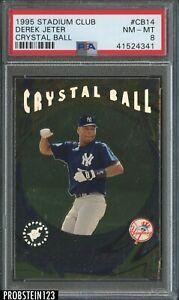 1995 Stadium Club Crystal Ball #CB14 Derek Jeter PSA 8 NM-MT