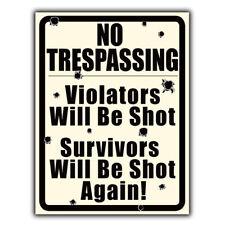 No Trespassing Violators Will Be Shot Metal Sign Wall Plaque Funny Poster