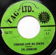 SYL JOHNSON Straight Love No Chaser / Surrounded 45 Soul TAG LTD