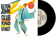 "ELTON JOHN - CLUB AT THE END OF THE STREET - 7"" 45 VINYL RECORD PIC SLV 1989"