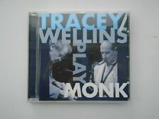 STAN TRACEY / BOBBY WELLINS PLAY Thelonious MONK 2007 CD DISC NEW