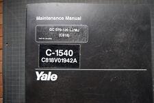 YALE CG 070-120 LJ/MJ Forklift Service Manual repair maintenance shop overhaul
