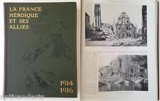 """Livre """"La france héroique et ses alliés"""" 1914-1916 Geffroy Lacour Lumet"""
