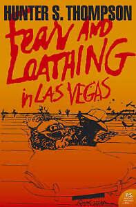 Fear and Loathing in Las Vegas (Harper Perennial Modern Classics) by Hunter S. …