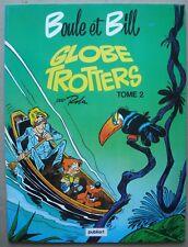 Boule et Bill globe-trotters, tome 2. - Roba. - Edition pub Côte d'Or 1981.