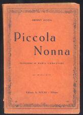Henny Koch Piccola Nonna Editore A.Solmi 1937  R
