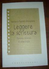 BARBARA D`INTIGNANO LEGGERE LA SCRITTURA, CON AUTOGRAFO - PRIMA EDIZIONE:2011 OF