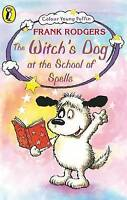 Very Good, The Witch's Dog at the School of Spells (Colour Young Puffin), Rodger