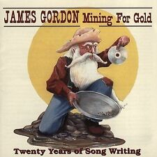 Mining for Gold: 20 Years of Songwriting by James Gordon (2 CDs) Tamarack/Canada