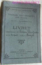 LIVRET DE TRAVAIL D'ENFANT DANS L'INDUSTRIE 1917 - ARDECHE