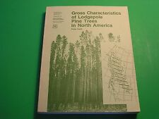 Gross Characteristics of Lodgepole Pine Trees in North America Peter Koch 1987
