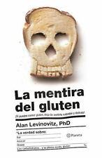 LA MENTIRA DEL GLUTEN/ THE GLUTEN LIE