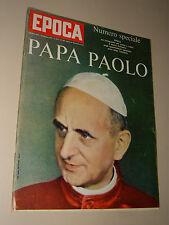 EPOCA=1963/666=PAPA PAOLO VI=FRANCA FABBRI SOPRANO=VALENTINA TERESHKOVA=LACOUR R
