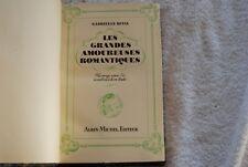 LES GRANDES AMOUREUSES ROMANTIQUES  / GABRIELLE REVAL