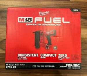 M18 FUEL Brushless 18V Li-Ion 18 Gauge Brad Nailer 2746-20 Tool Only NEW IN BOX