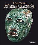 Los mayas: Senores de la creacion: Los origenes de la realeza sagrada-ExLibrary