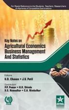 Key Notes on Agricultural Economics, Business Management and Statistics by U....