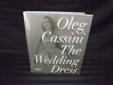 The Wedding Dress Oleg Cassini Rizzoli New York Hardcover & Jacket 2011