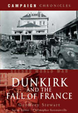 DUNKIRK AND THE FALL OF FRANCE (Campaign Chronicles)-ExLibrary